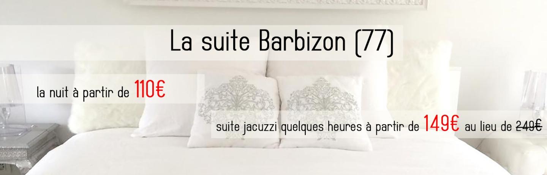 Suite Barbizon   Htel Et Chambre Avec Jacuzzi